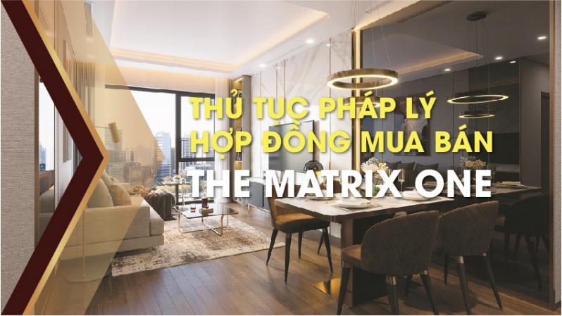 cac van de ve phap ly va hop dong mua ban can ho the matrix one khach hang nhat dinh phai