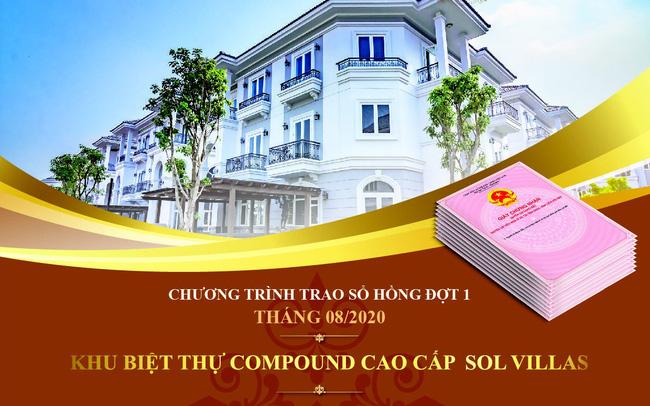 khu-biet-thu-compound-cao-cap-sol-villas-trao-so-hong-cho-39-vi-chu-nhan-dau-tien-cua-du-an-1.jpg