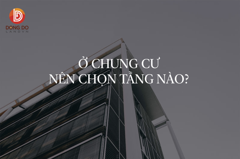 o-chung-cu-nen-chon-tang-nao_800x531.jpg