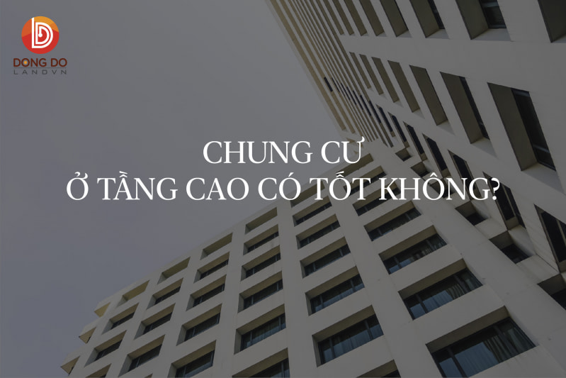 o-chung-cu-tang-cao-co-tot-khong_800x533.jpg