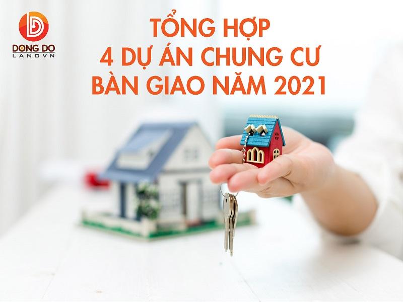 tong-hop-4-du-an-chung-cu-ban-giao-2021-ha-noi-1.jpg